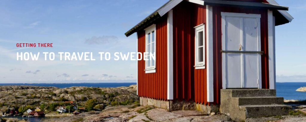 HOW TO TRAVEL TO SWEDEN